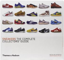 Sneakers The Complete Collectors Guide